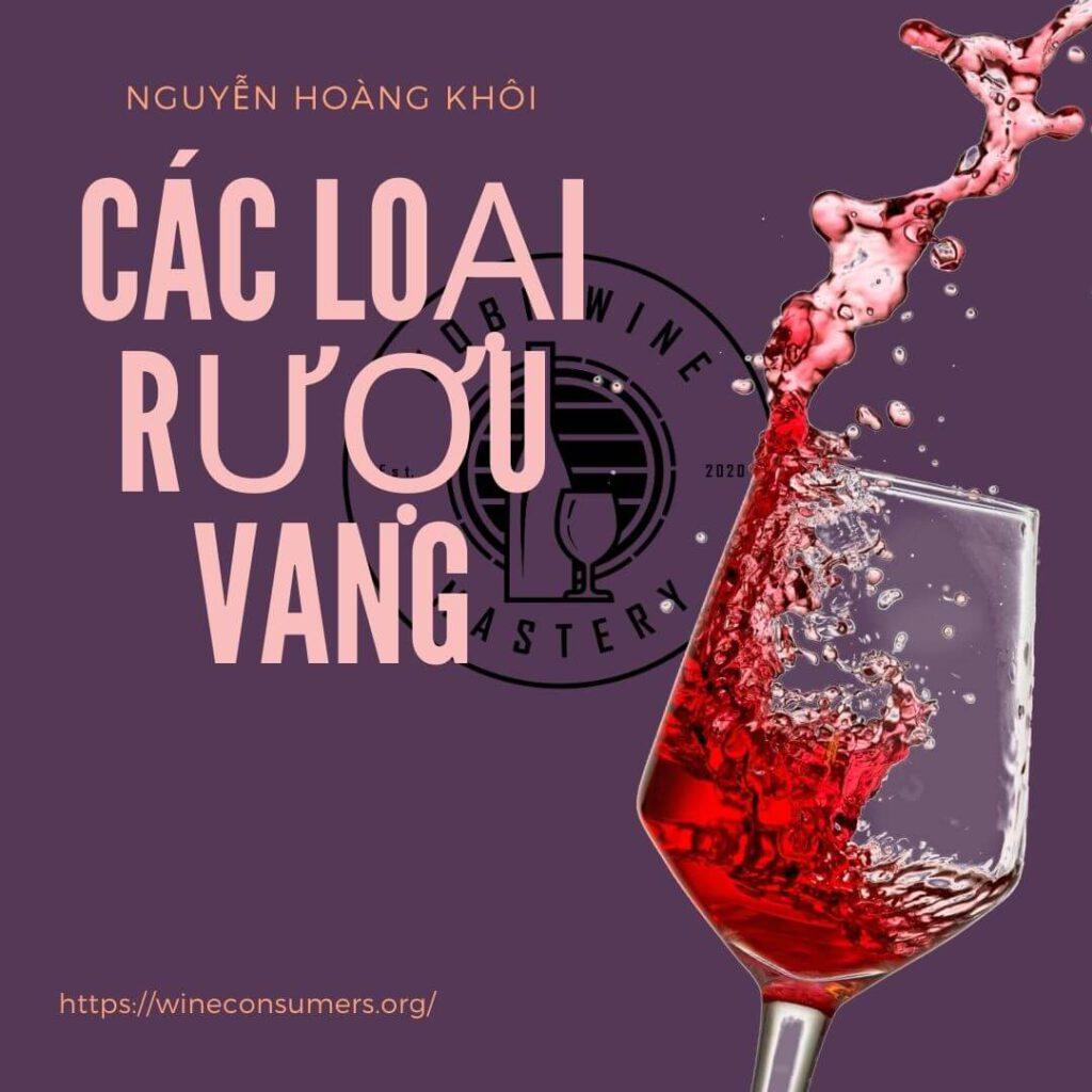 Tổng hợp các loại rượu vang ngon và nổi tiếng nhất thế giới