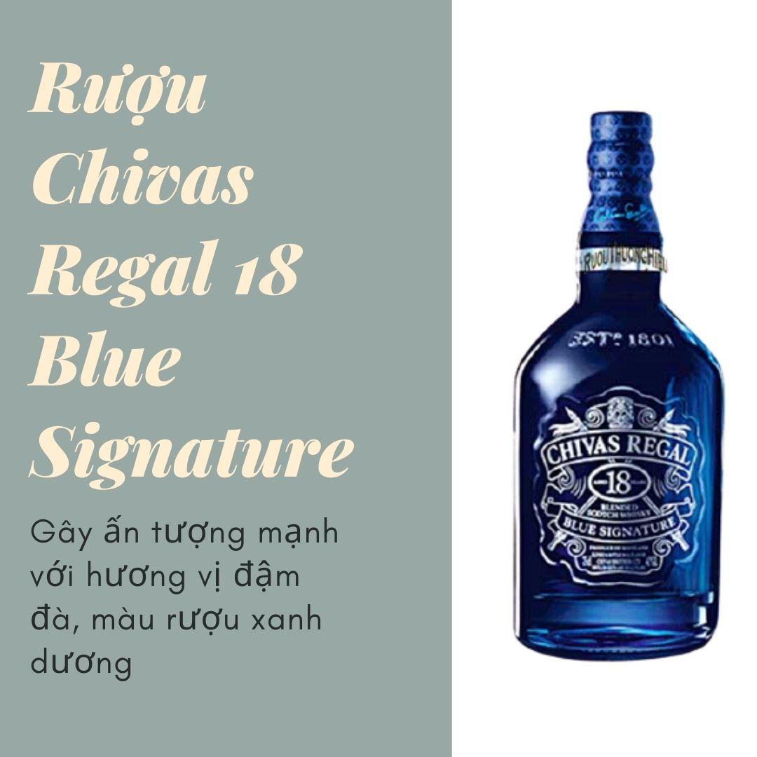 Đặc trưng rượu chivas 18 Blue Signature