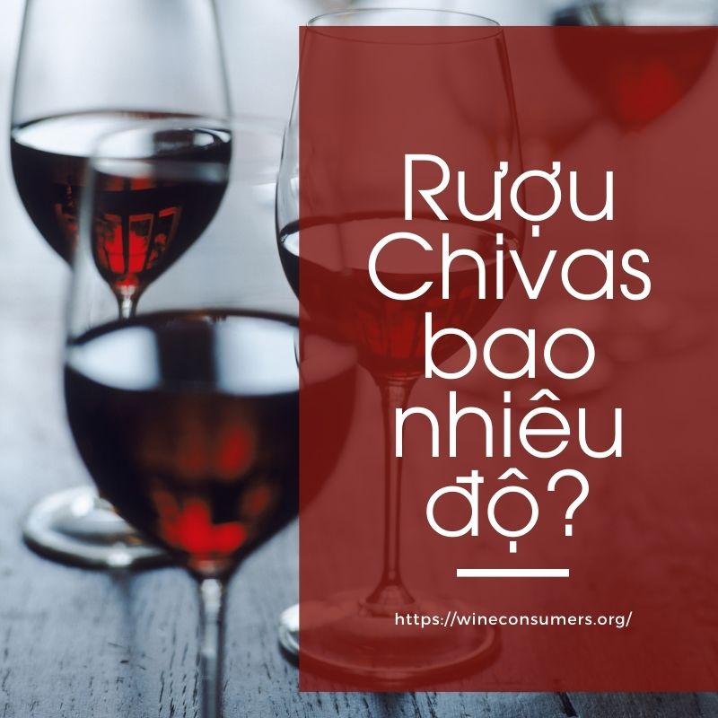 Rượu Chivas bao nhiêu độ?