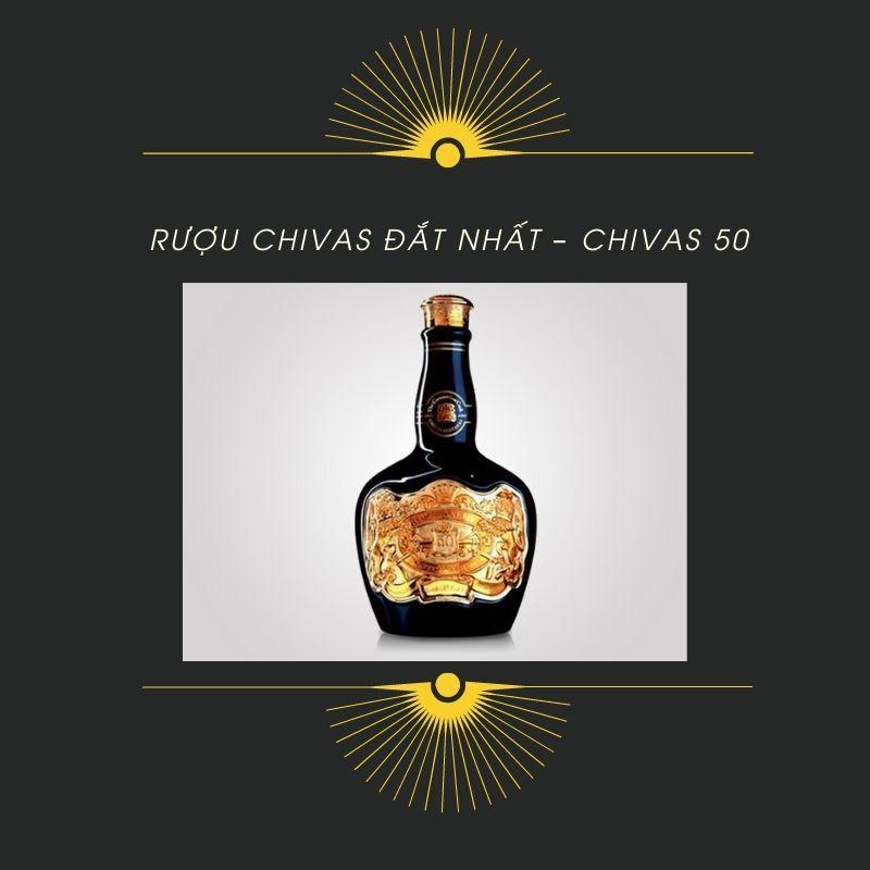 Rượu chivas đắt nhất - Chivas 50