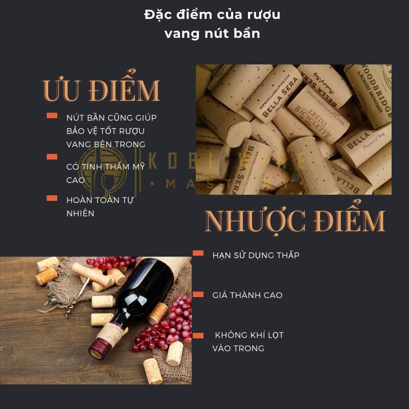 Đặc điểm của rượu vang nút bần