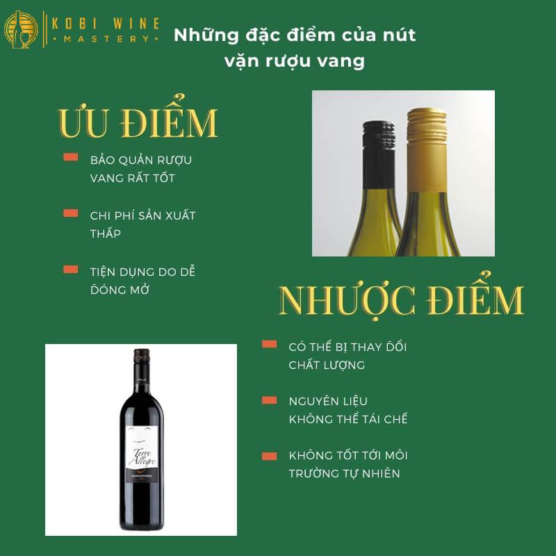 Những đặc điểm của nút vặn rượu vang