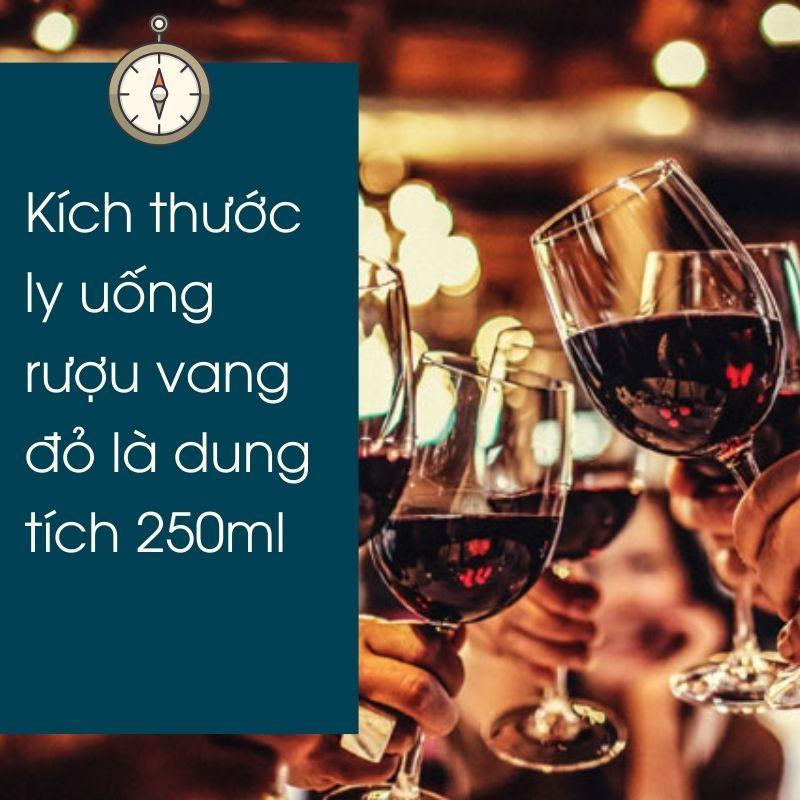 Kích thước ly uống rượu vang đỏ