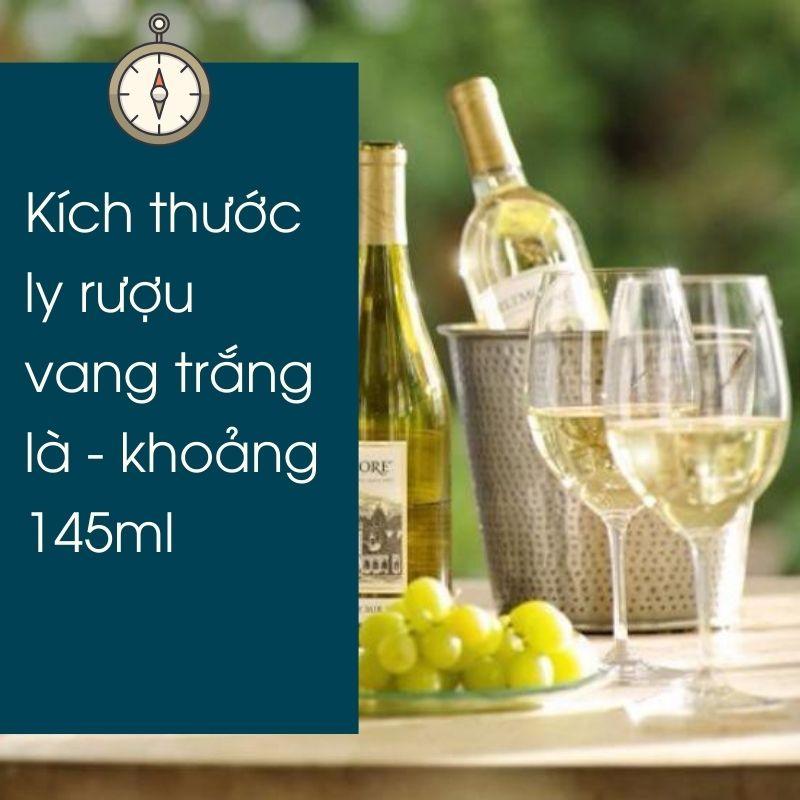 Kích thước ly rượu vang trắng