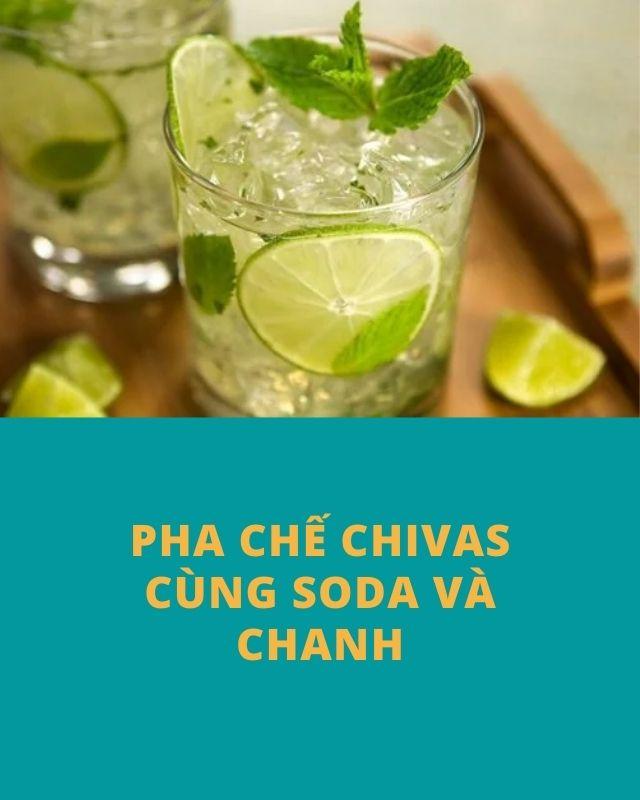 pha rượu chivas với soda và chanh