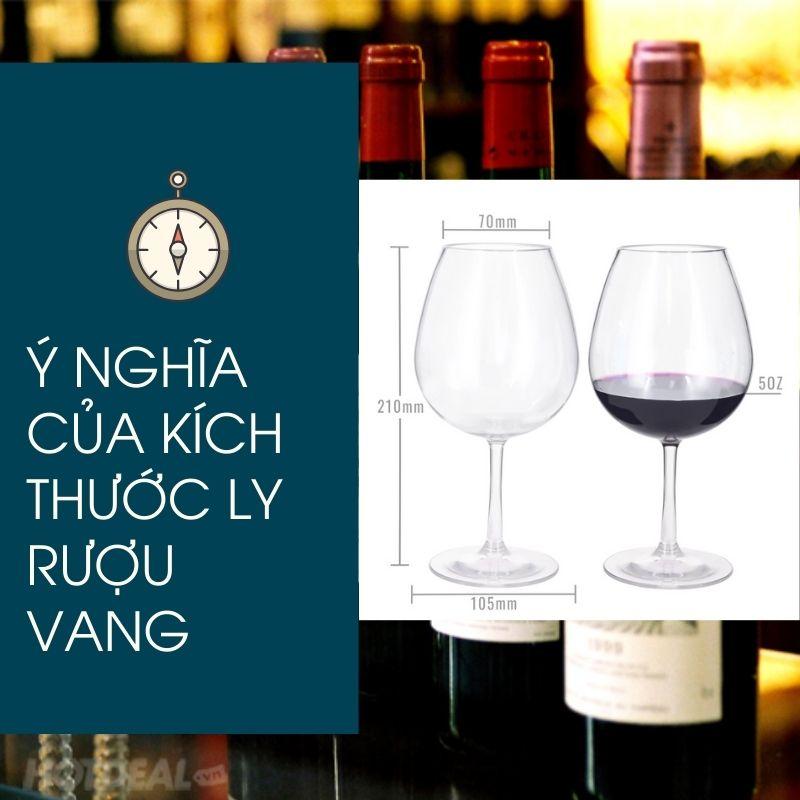 Ý nghĩa của kích thước ly rượu vang
